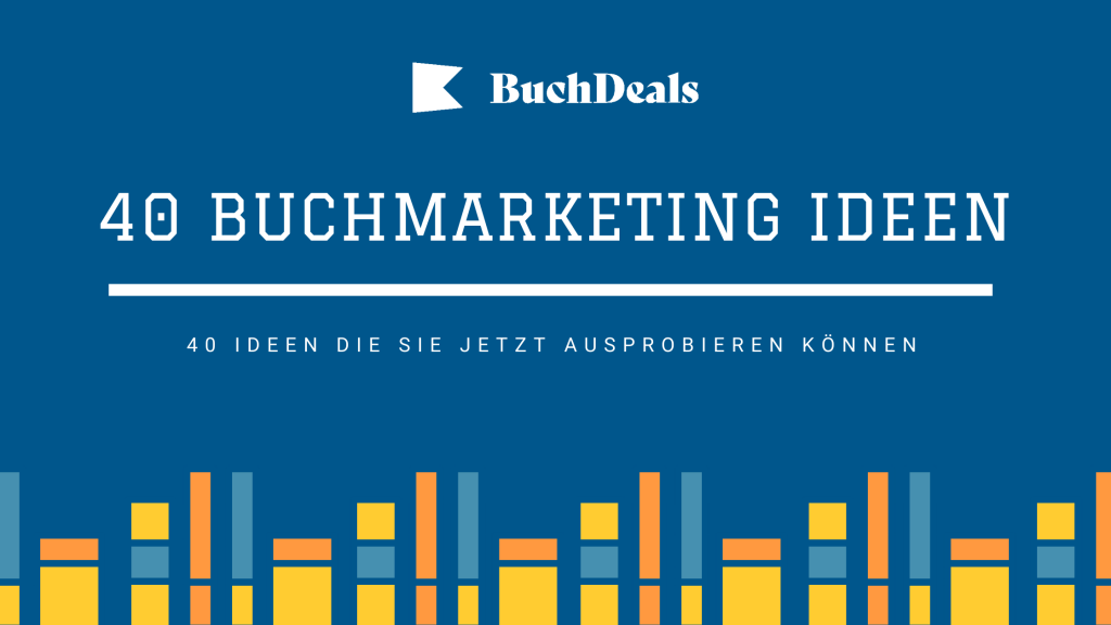 40 Buchmarketing Ideen